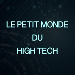 Le Petit Monde Du High Tech