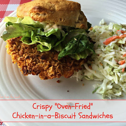 "Crispy ""Oven-Fried"" Chicken in a Biscuit Sandwiches"