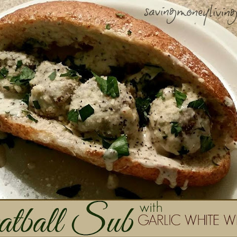 Meatball Sub with Garlic White Wine Sauce