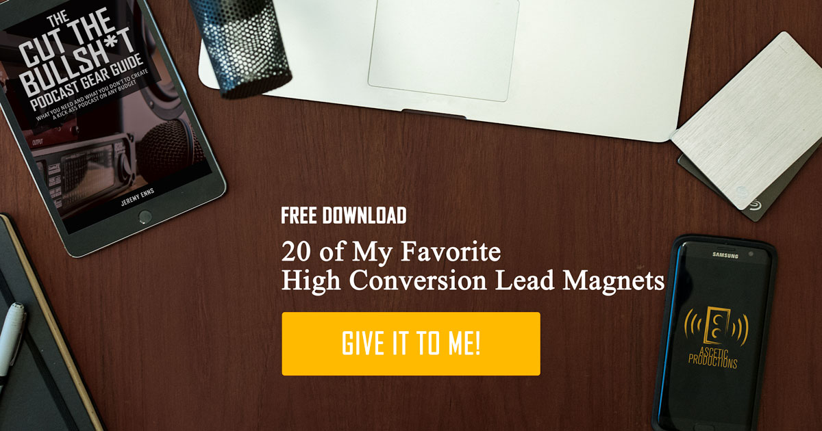 20 High Conversion Podcast Lead Magnets