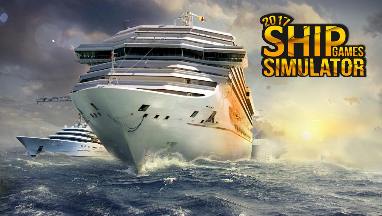Ship Games Simulator 2017 android spiele download