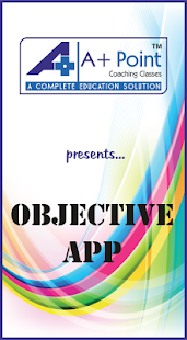 A Plus Point Objective App - screenshot