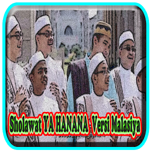 Download Sholawat YA HANANA Versi Malasiya Off-line For PC Windows and Mac