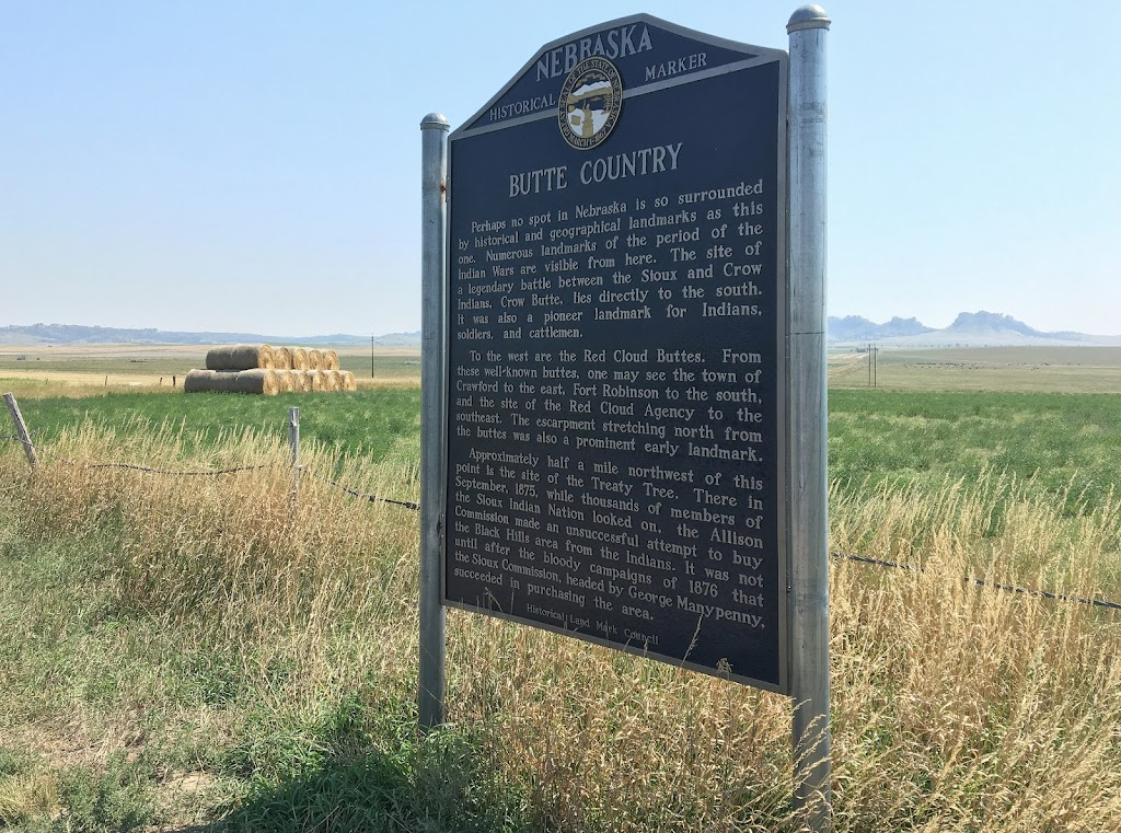 Butte Country Perhaps no spot in Nebraska is so surrounded by historical and geographical landmarks as this one. Numerous landmarks of the period of the Indian Wars are visible from here. The site ...