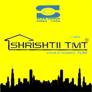Shrishtii TMT ( SCAN GROUP )