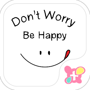Dont Worry Be Happy Theme