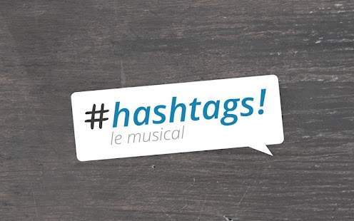 Hashtags, le musical - screenshot