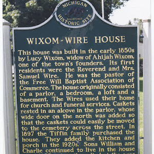 This house was built in the early 1850s by Lucy Wixom, widow of Ahijah Wixom, one of the town's founders. Its first residents were the Reverend and Mrs. Samuel Wire. He was the pastor of the Free ...