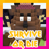 Free Download Survive or Die. Minecraft map APK for Samsung