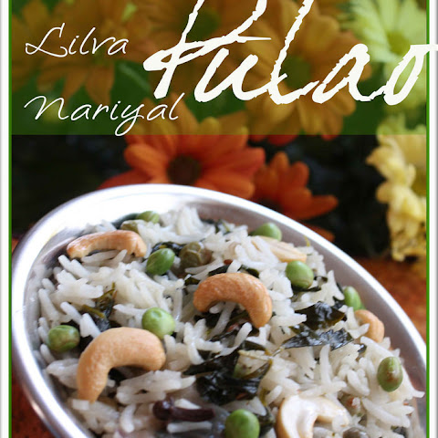 Methi-Lilva-Nariyal Pulao (Fragrant Basmati rice cooked with fresh Fenugreek Leaves, fresh Pigeon Peas, Whole Spices and Coconut Milk)
