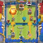 Guide for Clash Royale 13.1.13 Apk