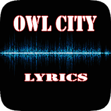 Owl City Top Lyrics