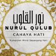 Nurul Qulub ( Cahaya Hati )