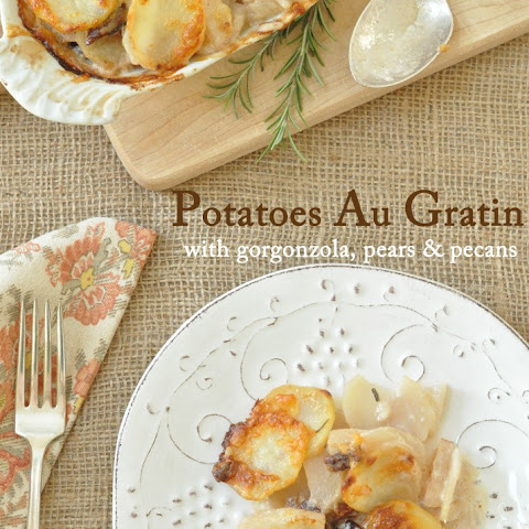 Potatoes Au Gratin with Gorgonzola, Pears and Pecans