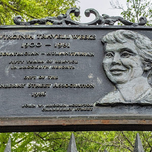 VIRGINIA TRAVELL WEEKS 1900 - 1981 PEDIATRICIAN - HUMANITARIAN   FIFTY YEARS OF SERVICE IN BROOKLYN HEIGHTS   GIFT OF THE CRANBERRY STREET ASSOCIATION 1986   JOHN W. RHODEN, SCULPTOR CRANBERRY STREET ...
