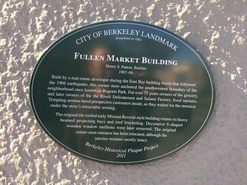 CITY OF BERKELEY LANDMARK designated in 1985 FULLEN MARKET BUILDING Henry S. Patton, Builder 1907–08 Built by a real-estate developer during the East Bay building boom that followed the 1906 ...