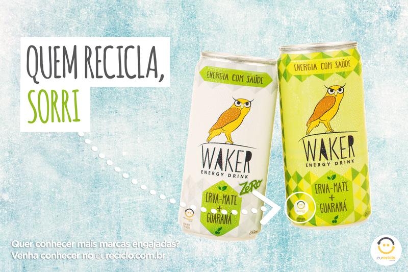 Quem recicla sorri: Waker