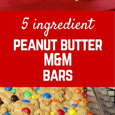 5 Ingredient M&M Peanut Butter Bars