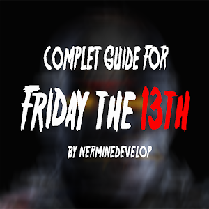 Guide for Friday the 13th 2017