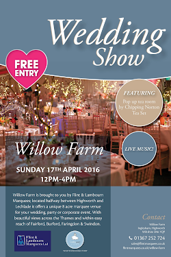Willow Farm Wedding Show, Sunday 17th April