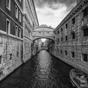 Gloomy Ponte dei Sospiri by Rob Menting - Buildings & Architecture Statues & Monuments ( canon, building, europe, 70d, black and white, italië, travel, architecture, city, canon eos 70d, venezia, eos, italia, venetië,  )