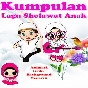 Lagu Sholawat Anak Populer For PC