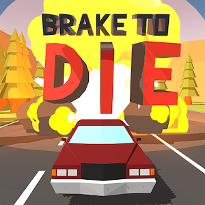 Brake To Die For PC (Windows & MAC)