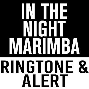 In The Night Marimba Ringtone