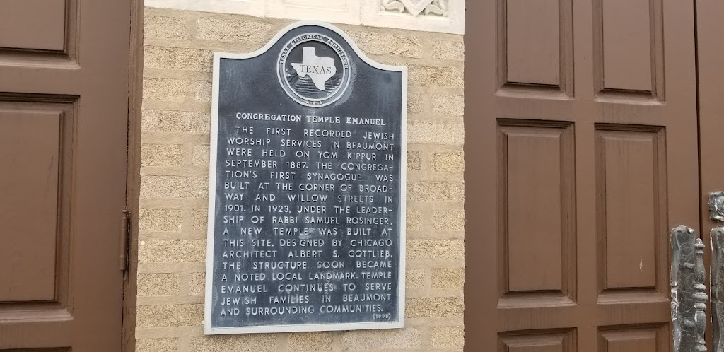 The first recorded Jewish worship services in Beaumont were held on Yom Kippur in September 1887. The congregation's first synagogue was built at the corner of Broadway and willow streets in 1901. In ...