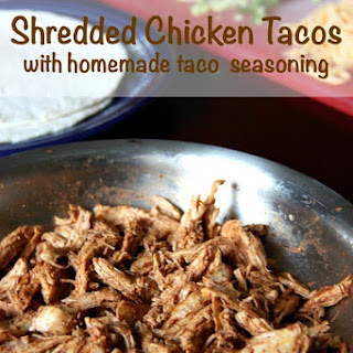 Shredded Chicken Tacos with Homemade Taco Seasoning