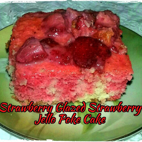 Strawberry Glazed Strawberry Jello Poke Cake