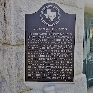 South Carolina native Samuel M. Brown served with distinction as a surgeon in the Confederate army during the Civil War. He and his family settled in East Texas in 1866 and in 1871 moved to Orange. ...