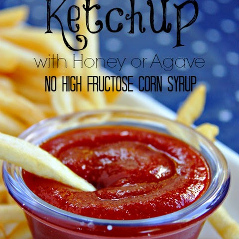 Homemade Ketchup with Honey or Agave