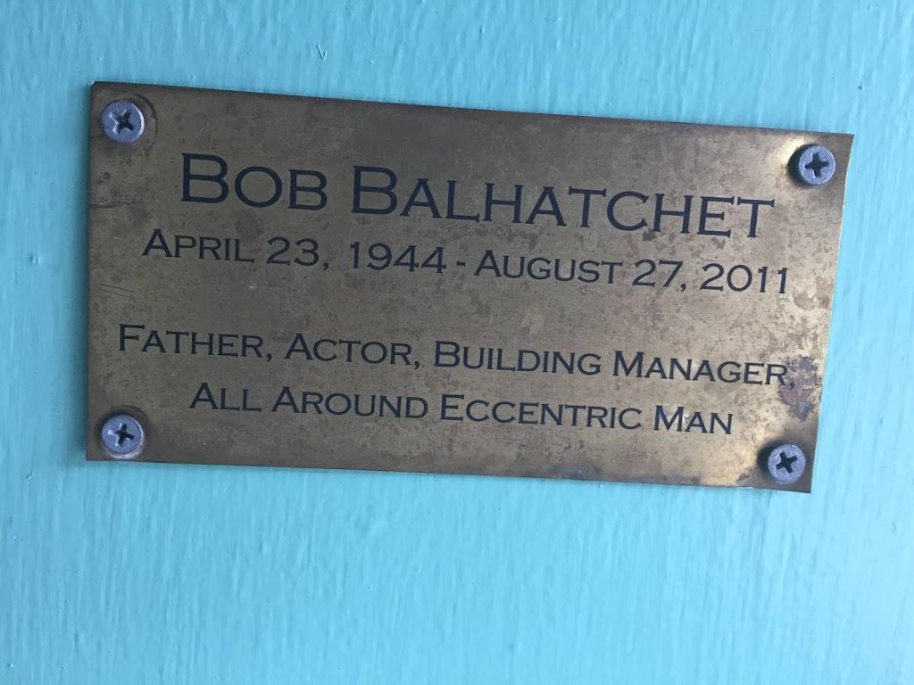 BOB BALHATCHET APRIL 23, 1944- AUGUST 27, 2011 FATHER, ACTOR, BUILDING MANAGER, ALL AROUND ECCENTRIC MAN