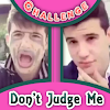 How To Challenge Dont Judge Me