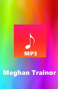 All Songs Meghan Trainor - screenshot