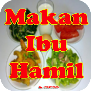 Download Menu Makanan Sehat Untuk Ibu Hamil For PC Windows and Mac