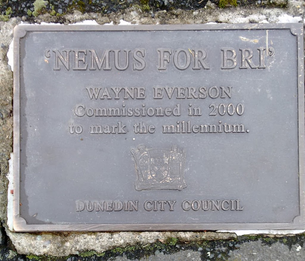 Transcript:'Nemus for Bri'Wayne EversonCommissioned in 2000to mark the millennium.Dunedin City CouncilSubmitted by: Judith Swan