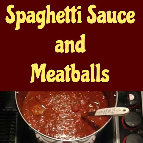 Nanny's Spaghetti Sauce and Meatballs