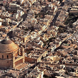 Rotunda of Mosta by Francis Xavier Camilleri - City,  Street & Park  Vistas ( houses, mosta, church, malta, streets, aerial )