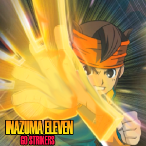 Trick Inazuma Eleven Go Strikers