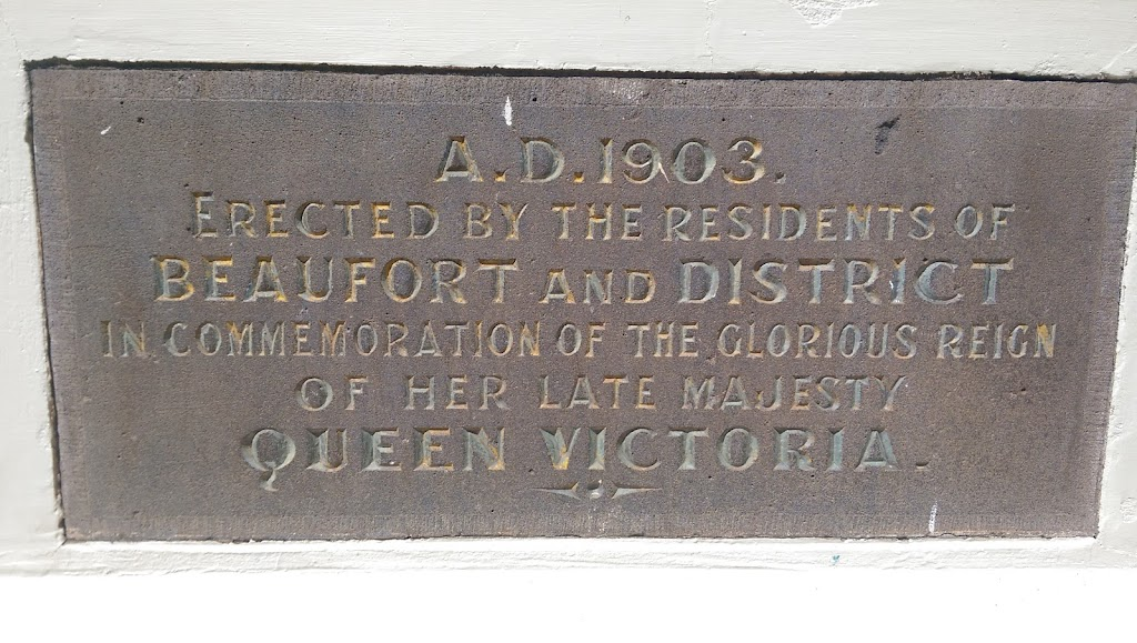 This plaque on the base of the rotunda in Beaufort Plaque Reads: A.D. 1903. Erected by the residents of Beaufort and District in Commemoration of the glorious reign of her late Majesty Queen ...