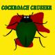 Cockroach Crusher