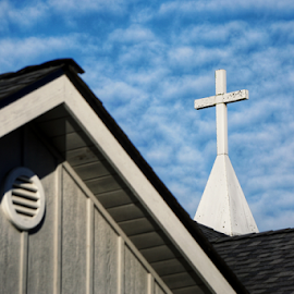 Cross  by Todd Reynolds - Buildings & Architecture Places of Worship