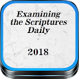 Examinig the Scriptures Daily 2018