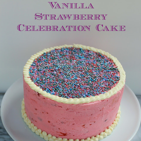 Vanilla Strawberry Celebration Cake