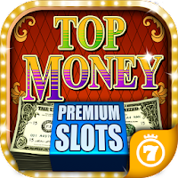 Top Money 💵 Slots (PREMIUM) For PC (Windows And Mac)