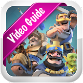 Download Guide Clash Royale - Video Game Walkthrough APK to PC
