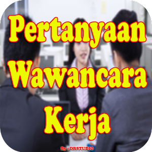 Download Pertanyaan Wawancara Kerja dan Tips Jawabnya For PC Windows and Mac