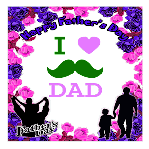 father's day photo frames and stickers 2018 For PC / Windows 7/8/10 / Mac – Free Download
